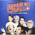 Franco Bixio,Fabio Frizzi,Vincenzo Tempera-Febbre Da Cavallo-NEW CD