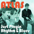 Atlas-Just Playin' Rhythm & Blues-'65 LIVE & DEMOS-Hungarian beat/soul-NEW CD