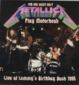 Metallica-Live At Lemmy's Birthday Bash 1995/Play Motorhead-NEW LP WHITE