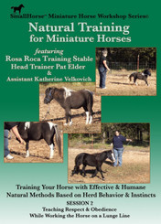 "DVD #2  ""Natural Training for Miniature Horses"" by Pat Elder"
