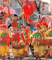 CELEBRATE CHINESE NEW YEAR (HB)