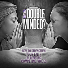 Are You Double Minded? MP3