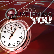 God Is Qualifying You MP3