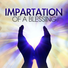 Impartation of a Blessing MP3