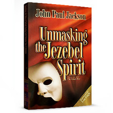 Unmasking the Jezebel Spirit Softcover