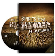 Spirits that Hinder the Flow of God in Your Life CDs