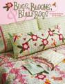 Bugs, Blooms, Bullfrogs by Pat Sloan