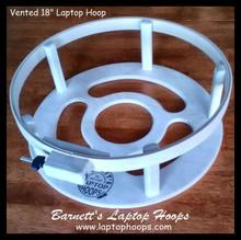 """Vented Design - 18"""" Round Laptop Hoop Frame"""