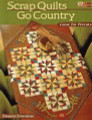 Scrap Quilts Go Country by Deanne Eisenman