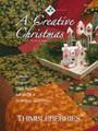 (A) Creative Christmas by Lynette Jensen - Thimbleberries