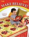 Make Believe! by Linda Lum DeBono