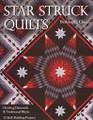 Star Struck Quilts by Barbara H. Cline