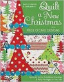 Quilt a New Christmas by Becky Goldsmith & Linda Jenkins