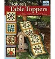 Nature's Table Toppers by Debbie Field