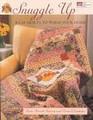 Snuggle Up by Beth Merrill Kovich and Retta Warehime