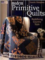 Modern Primitive Quilts by Laurie Simpson
