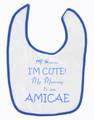 I'm Cute Bib - Amicae