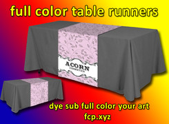 "Full color dye sub. table runner  with your custom art, 48"" x 72"", Qty 25, art can be different."