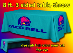 Full color dye sublimated 8 foot 3 sided table throw with your custom art, Qty 2, art can be different.