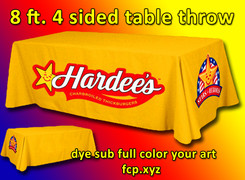 Full color dye sublimated 8 foot 4 sided table throw with your custom art, Qty 4, art can be different.