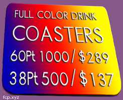"Full color 38Pt one side 4"" Square Budget Drink Coaster, qty 500"