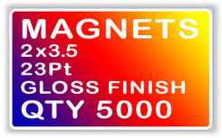 MAGNETS 2x35 23Pt GLOSS FINISH QTY 5000