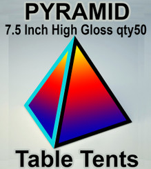 pyramid table tent 5 Inch High Gloss qty50