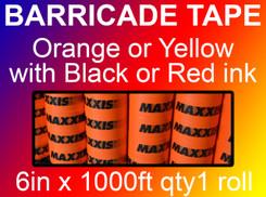 custom barricade tape 6in x 1000ft qty1 roll