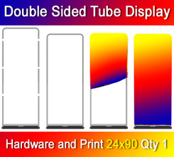 Full Color Double Sided Tube Display, Dye Sublimation, Hardware and Print, Quantity 1, 24x90