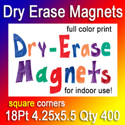 Dry Erase Indoor Magnets, 4.25x5.5, 18Pt, Square Corners, Quantity 400