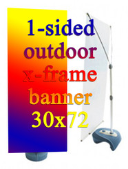 30x72 One Side Outdoor X-Frame Banner With Custom Full Color Print on 13oz Matte Vinyl and Hardware, Qty 50