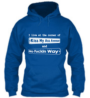 I Live at the Corner of Kiss My Ass Avenue & No Friggin Way