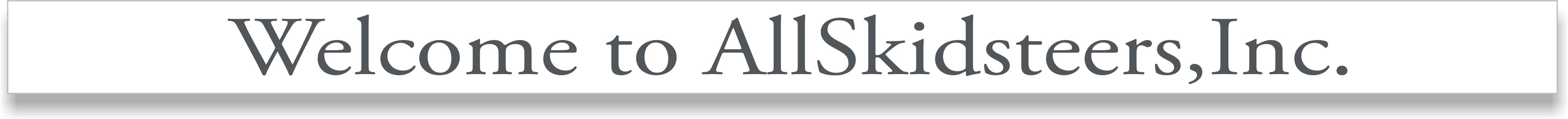 welcome-to-allskidsteers-inc.-banner.jpg6.jpg