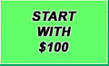 Start with $100