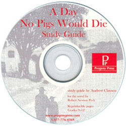 A Day No Pigs Would Die Study Guide on CD PRINT ONLY. Literature Unit study guide from a Christian Perspective.