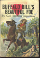 1908 BUFFALO BILL'S BEAUTIFUL FOE WITH FRANK POWELL DIME NOVEL