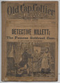 "OLD CAP COLLIER LIBRARY # 257  DETECTIVE DIME NOVEL ""SEE VIDEO FOR BEST DESCRIPTION"""