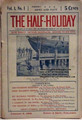 THE HALF-HOLIDAY # 01 UPTON SINCLAIR SCARCE DIME NOVEL STORY PAPER