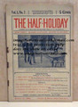 THE HALF-HOLIDAY # 07 UPTON SINCLAIR SCARCE DIME NOVEL STORY PAPER