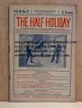 THE HALF-HOLIDAY # 12 UPTON SINCLAIR SCARCE DIME NOVEL STORY PAPER