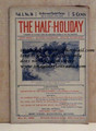 THE HALF-HOLIDAY # 16 UPTON SINCLAIR SCARCE DIME NOVEL STORY PAPER