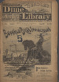 BEADLES NEW YORK DIME LIBRARY # 964 BUFFALO BILL'S INVINCIBLES DIME NOVEL