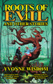 Roots of Evil and Other Stories