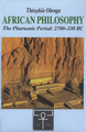 African Philosophy: The Pharaonic Period: 2780-330BC by Théophile Obenga