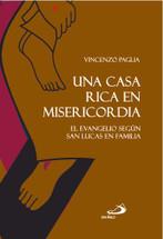 UNA CASA RICA EN MISERICORDIA. El Evangelio según san Lucas en familia