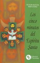 LOS CINCO MINUTOS CON EL ESPÍRITU SANTO