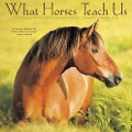 2017 What Horses Teach Us Calendar
