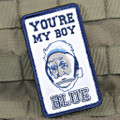 You're My Boy Blue Patch