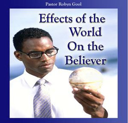 Effects of the World on the Believer