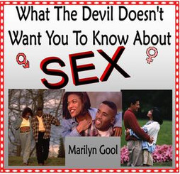 What the Devil Doesn't Want You to Know About Sex